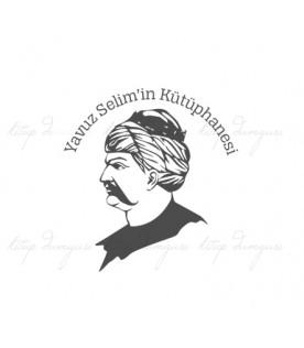 Yavuz Sultan Selim Portresi - İsme Özel Damga